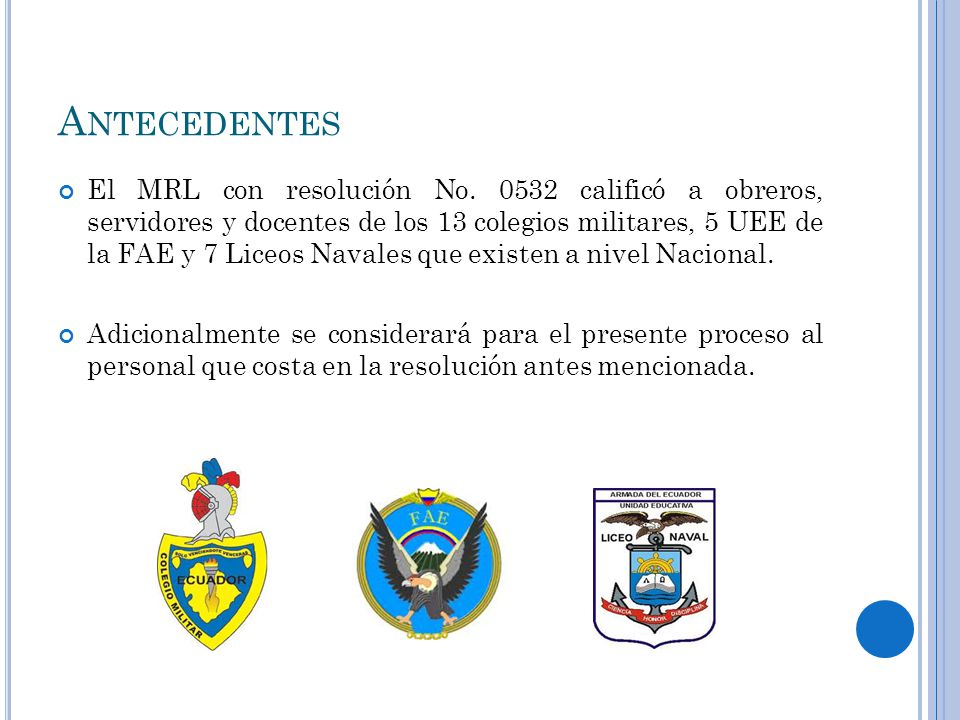 A NTECEDENTES El MRL con resolución No.