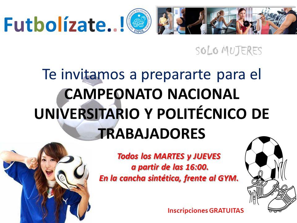 Te invitamos a prepararte para el CAMPEONATO NACIONAL UNIVERSITARIO Y POLITÉCNICO DE TRABAJADORES Todos los MARTES y JUEVES a partir de las 16:00.