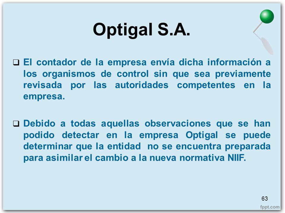 El contador de la empresa envía dicha información a los organismos de control sin que sea previamente revisada por las autoridades competentes en la e