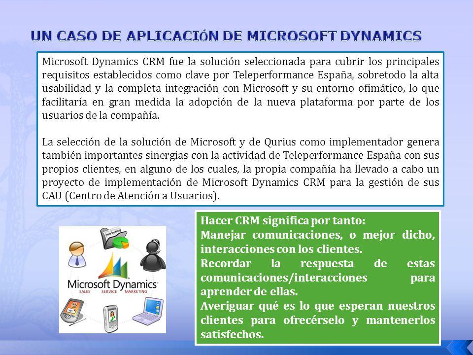 Microsoft Dynamics CRM fue la solución seleccionada para cubrir los principales requisitos establecidos como clave por Teleperformance España, sobreto