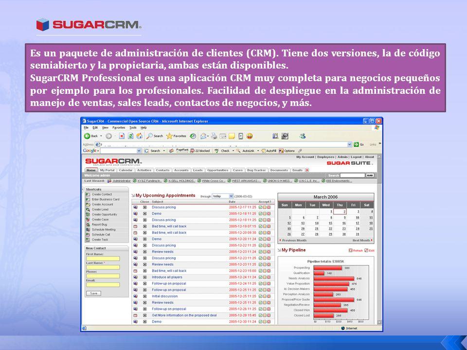 Es un paquete de administración de clientes (CRM). Tiene dos versiones, la de código semiabierto y la propietaria, ambas están disponibles. SugarCRM P