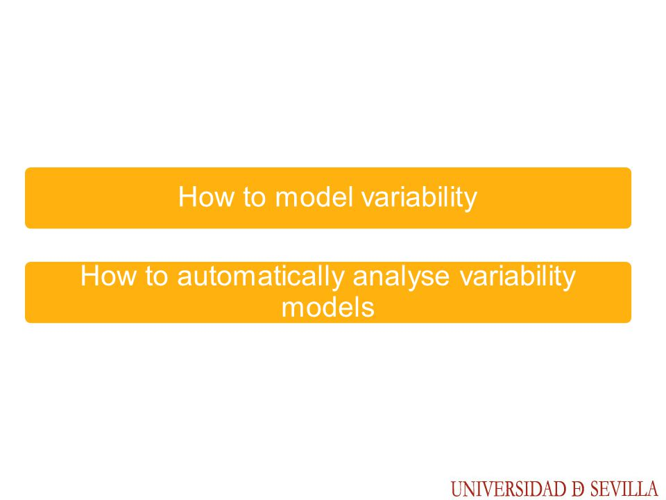 How to automatically analyse variability models How to model variability