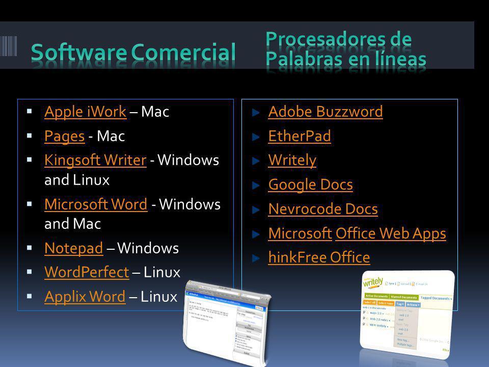 Apple iWork – Mac Apple iWork Pages - Mac Pages Kingsoft Writer - Windows and Linux Kingsoft Writer Microsoft Word - Windows and Mac Microsoft Word No
