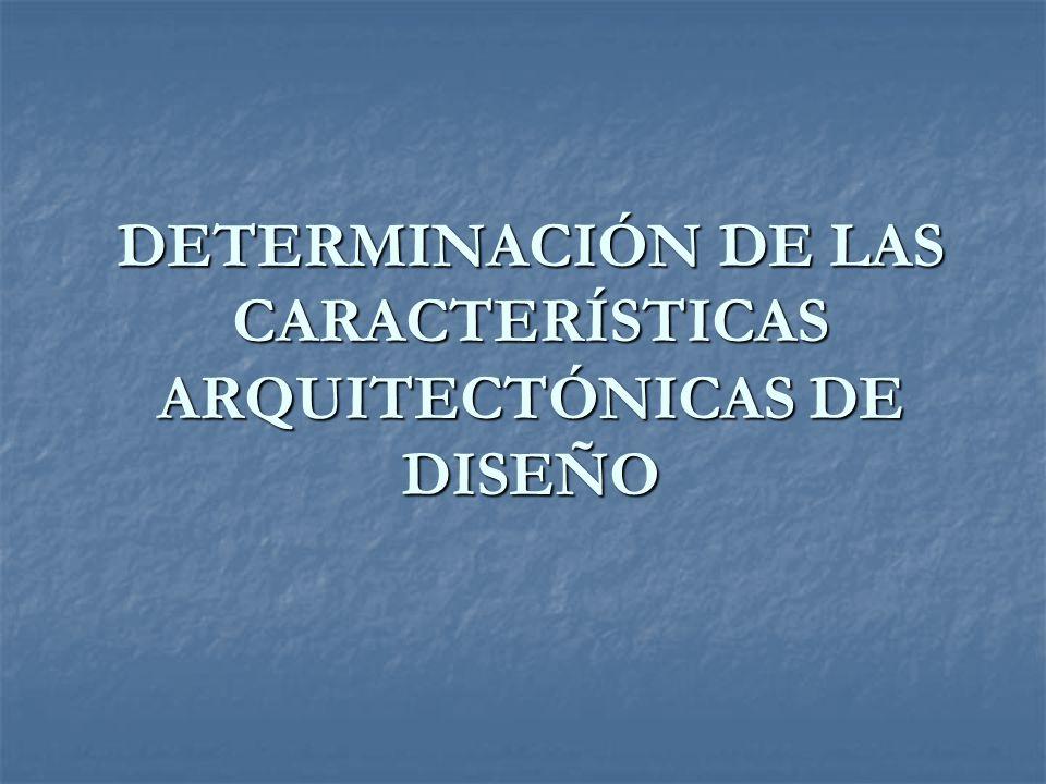 DETERMINACIÓN DE LAS CARACTERÍSTICAS FUNCIONALES DE DISEÑO El dimensionamiento de la sección transversal del puente se lo realizó con el propósito de