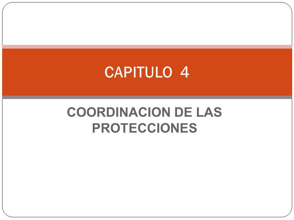 COORDINACION DE LAS PROTECCIONES CAPITULO 4