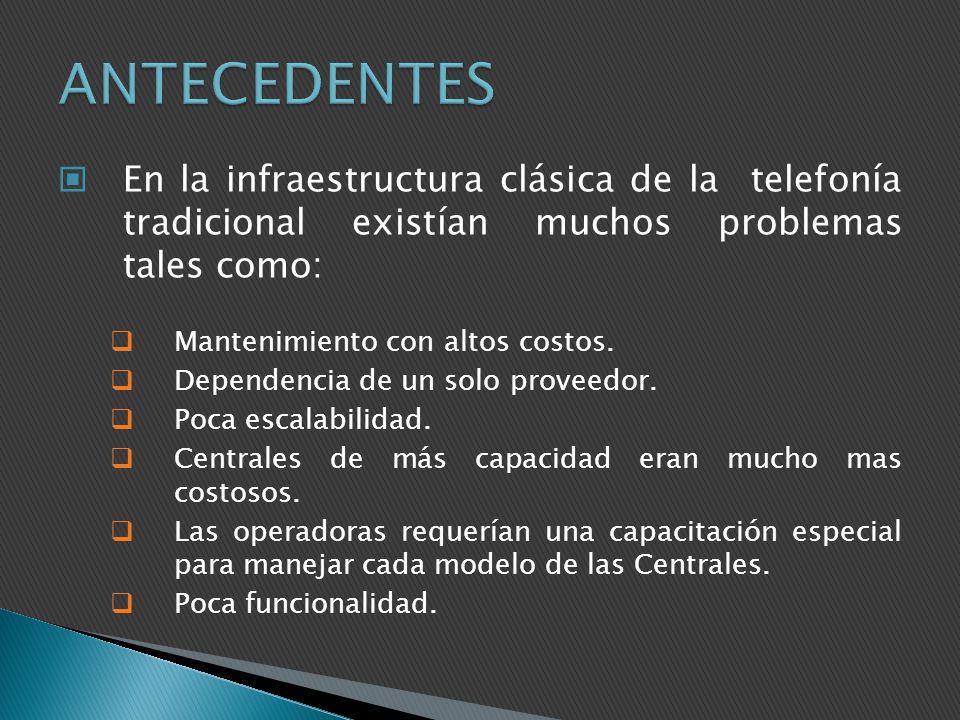 En la infraestructura clásica de la telefonía tradicional existían muchos problemas tales como: Mantenimiento con altos costos. Dependencia de un solo