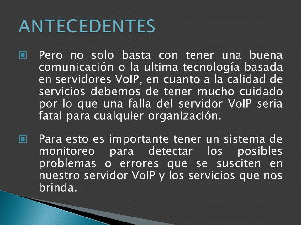Pero no solo basta con tener una buena comunicación o la ultima tecnología basada en servidores VoIP, en cuanto a la calidad de servicios debemos de t