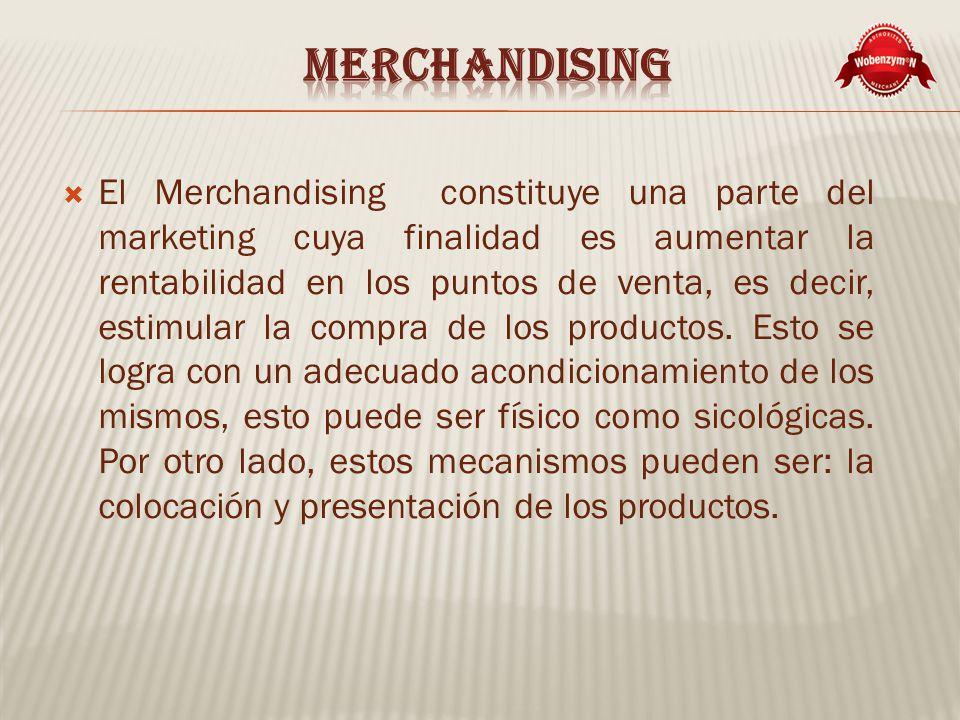El Merchandising constituye una parte del marketing cuya finalidad es aumentar la rentabilidad en los puntos de venta, es decir, estimular la compra de los productos.