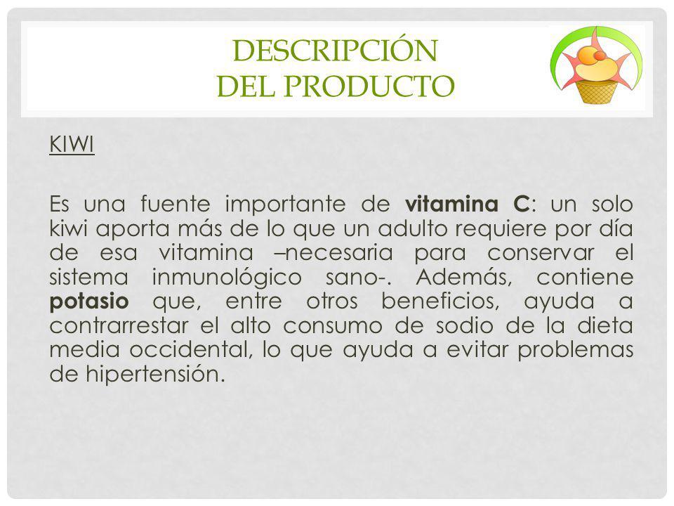 DESCRIPCIÓN DEL PRODUCTO KIWI Es una fuente importante de vitamina C : un solo kiwi aporta más de lo que un adulto requiere por día de esa vitamina –n