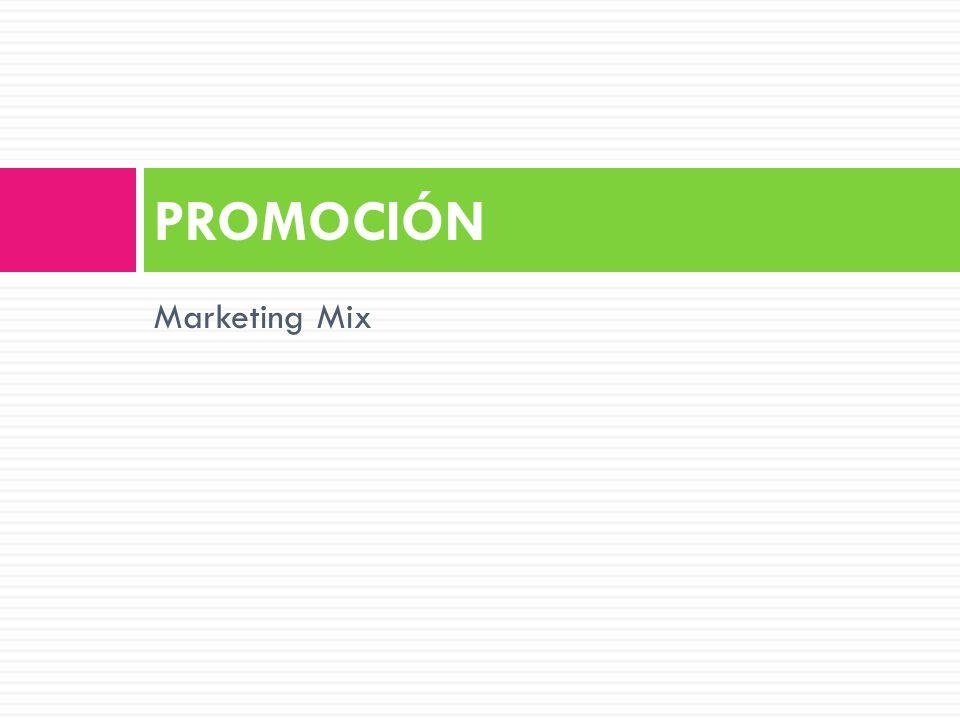 Marketing Mix PROMOCIÓN