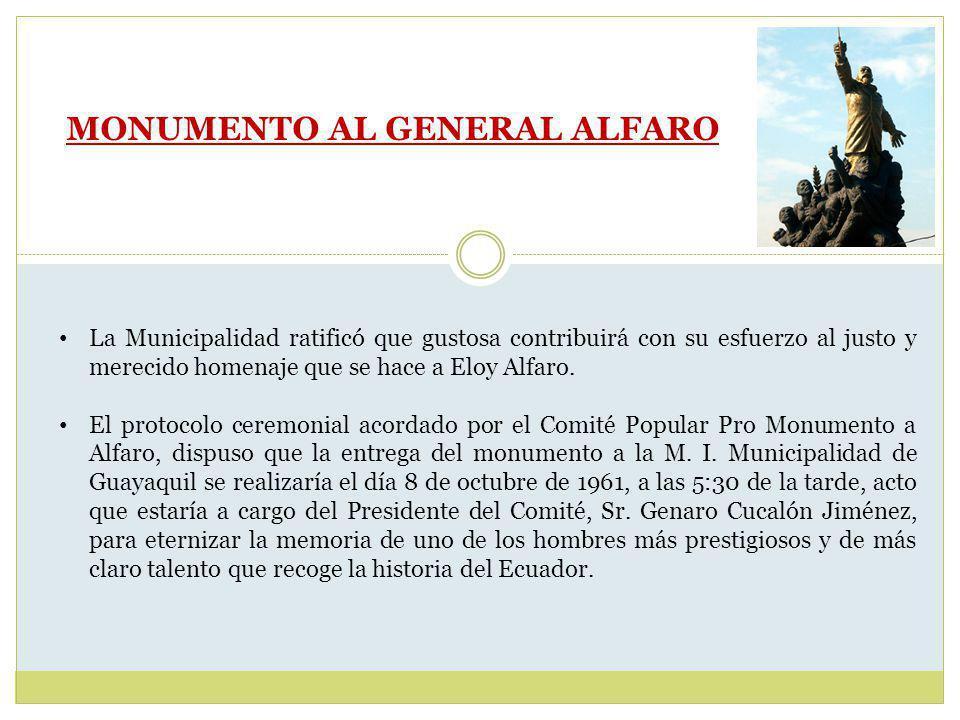 MONUMENTO AL GENERAL ALFARO El señor Eloy Avilés Alfaro, a nombre de los descendientes, el General Alfaro agradeció la erección del Monumento y del homenaje que se le rendía.