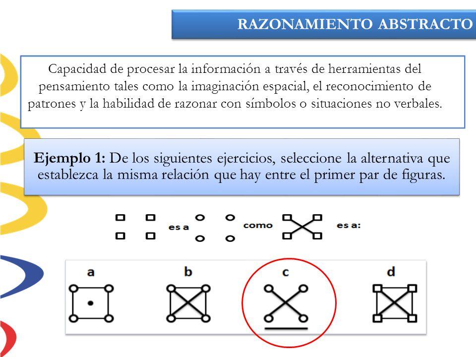 Ejemplo 1: De los siguientes ejercicios, seleccione la alternativa que establezca la misma relación que hay entre el primer par de figuras. RAZONAMIEN