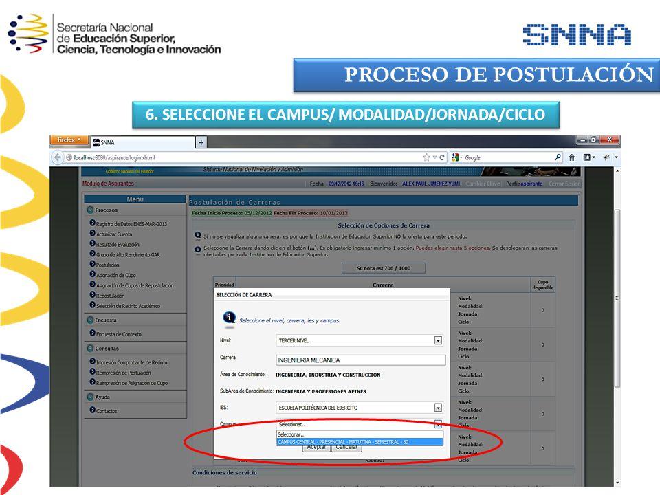 6. SELECCIONE EL CAMPUS/ MODALIDAD/JORNADA/CICLO PROCESO DE POSTULACIÓN