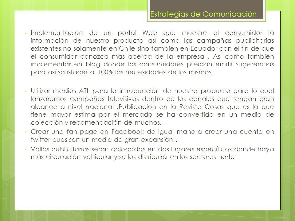 Normas publicitaria que se deben tener en cuenta En Chile está prohibido hacer publicidad dirigida a menores de 14 años de los alimentos con altos índices en grasas, grasas saturadas, azúcares, sodio y otros ingredientes que la autoridad sanitaria considere nocivos.