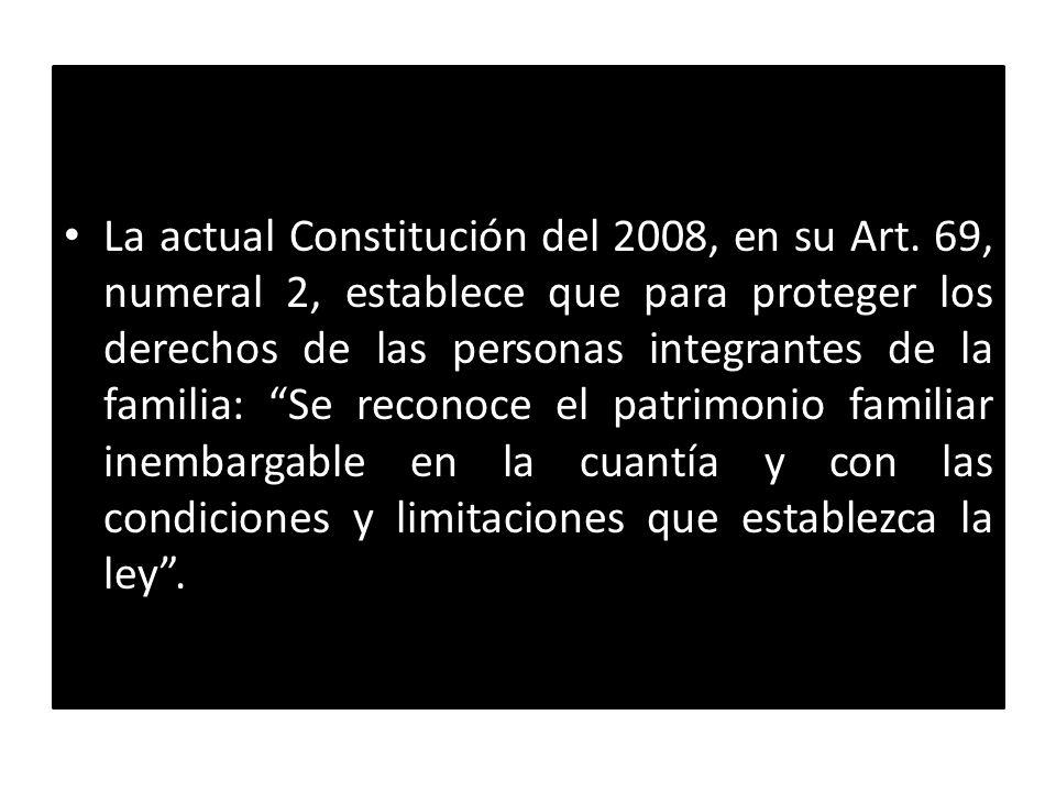 La actual Constitución del 2008, en su Art. 69, numeral 2, establece que para proteger los derechos de las personas integrantes de la familia: Se reco