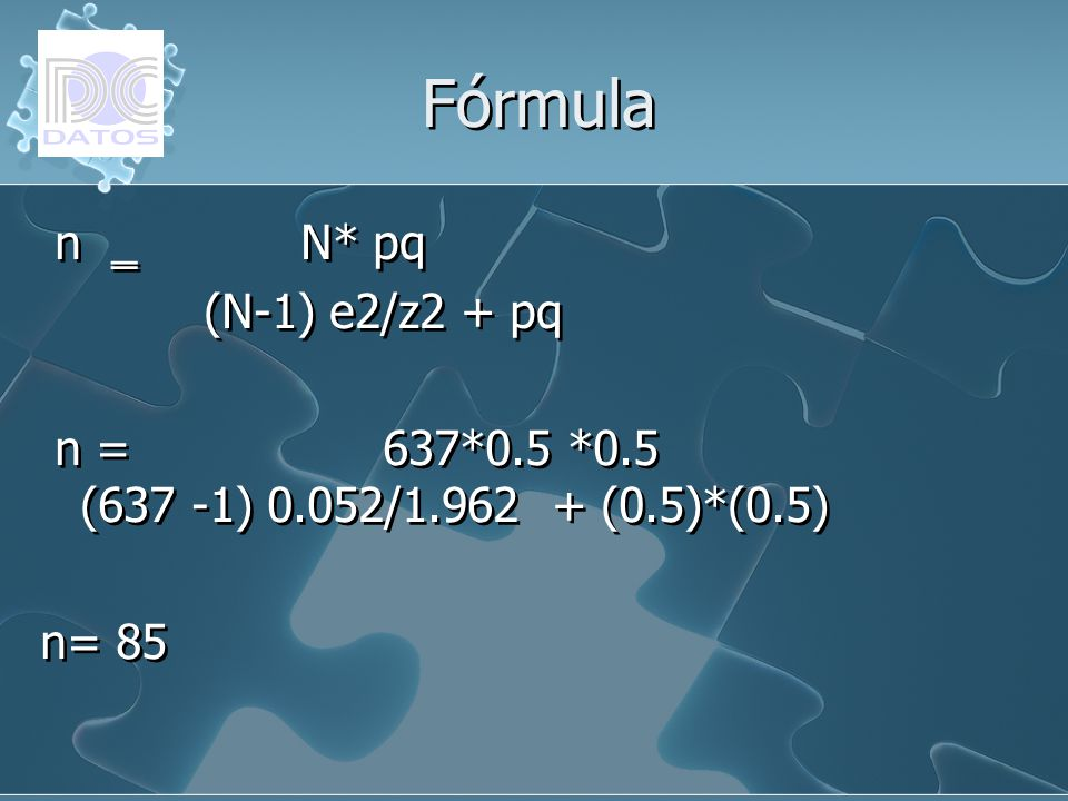 n N* pq (N-1) e2/z2 + pq n = 637*0.5 *0.5 (637 -1) 0.052/1.962 + (0.5)*(0.5) n= 85 n N* pq (N-1) e2/z2 + pq n = 637*0.5 *0.5 (637 -1) 0.052/1.962 + (0