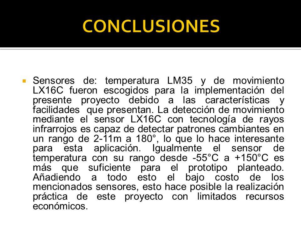 Sensores de: temperatura LM35 y de movimiento LX16C fueron escogidos para la implementación del presente proyecto debido a las características y facil