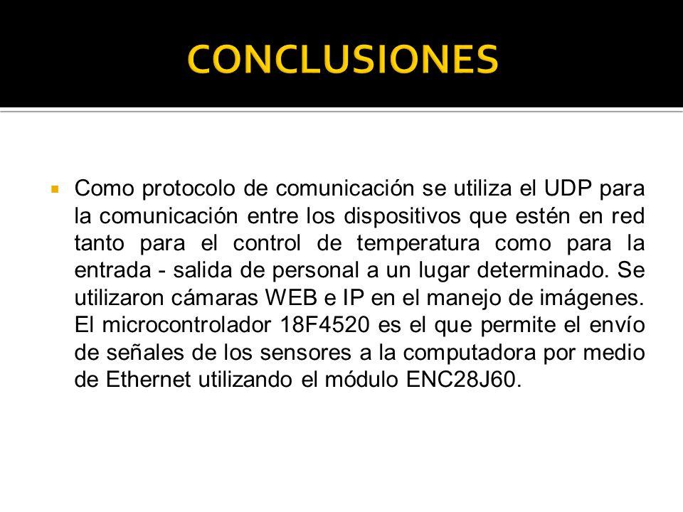 Como protocolo de comunicación se utiliza el UDP para la comunicación entre los dispositivos que estén en red tanto para el control de temperatura com