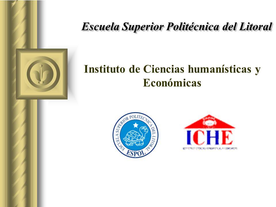 Escuela Superior Politécnica del Litoral Instituto de Ciencias humanísticas y Económicas