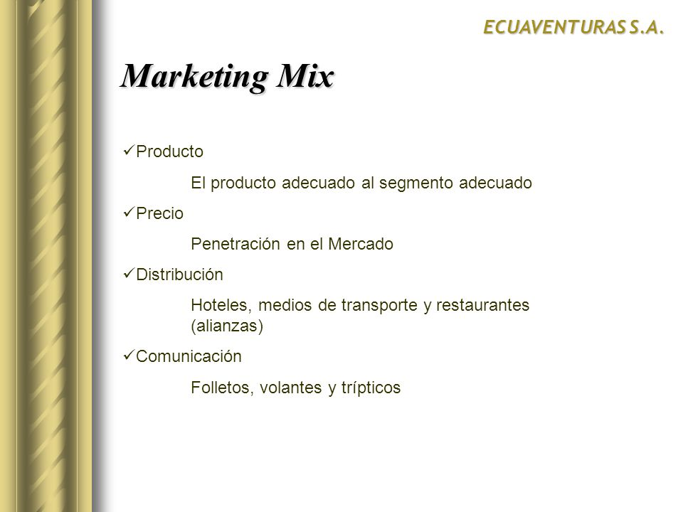Marketing Mix Marketing Mix ECUAVENTURAS S.A.
