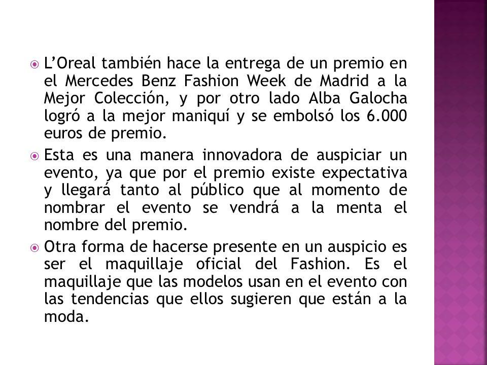 LOreal también hace la entrega de un premio en el Mercedes Benz Fashion Week de Madrid a la Mejor Colección, y por otro lado Alba Galocha logró a la m