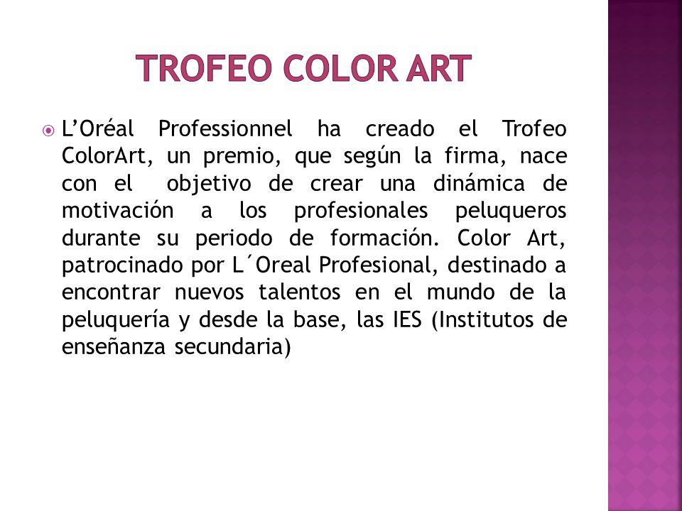 LOréal Professionnel ha creado el Trofeo ColorArt, un premio, que según la firma, nace con el objetivo de crear una dinámica de motivación a los profe