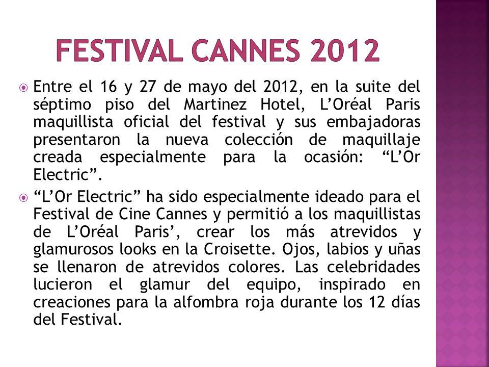Entre el 16 y 27 de mayo del 2012, en la suite del séptimo piso del Martinez Hotel, LOréal Paris maquillista oficial del festival y sus embajadoras pr