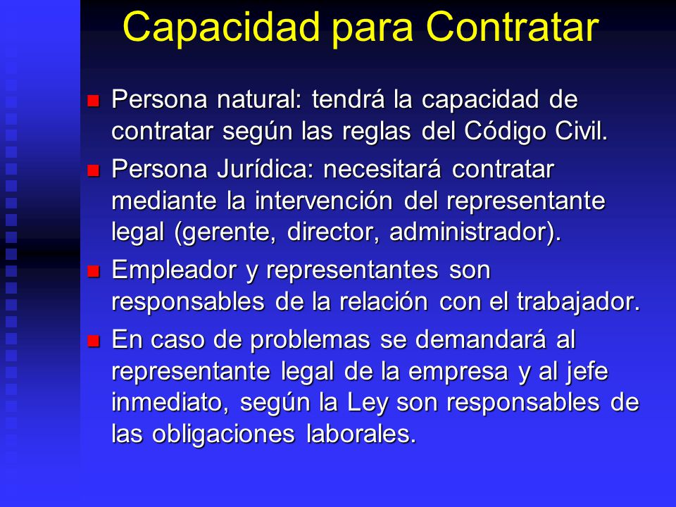 Capacidad para Contratar Persona natural: tendrá la capacidad de contratar según las reglas del Código Civil. Persona natural: tendrá la capacidad de