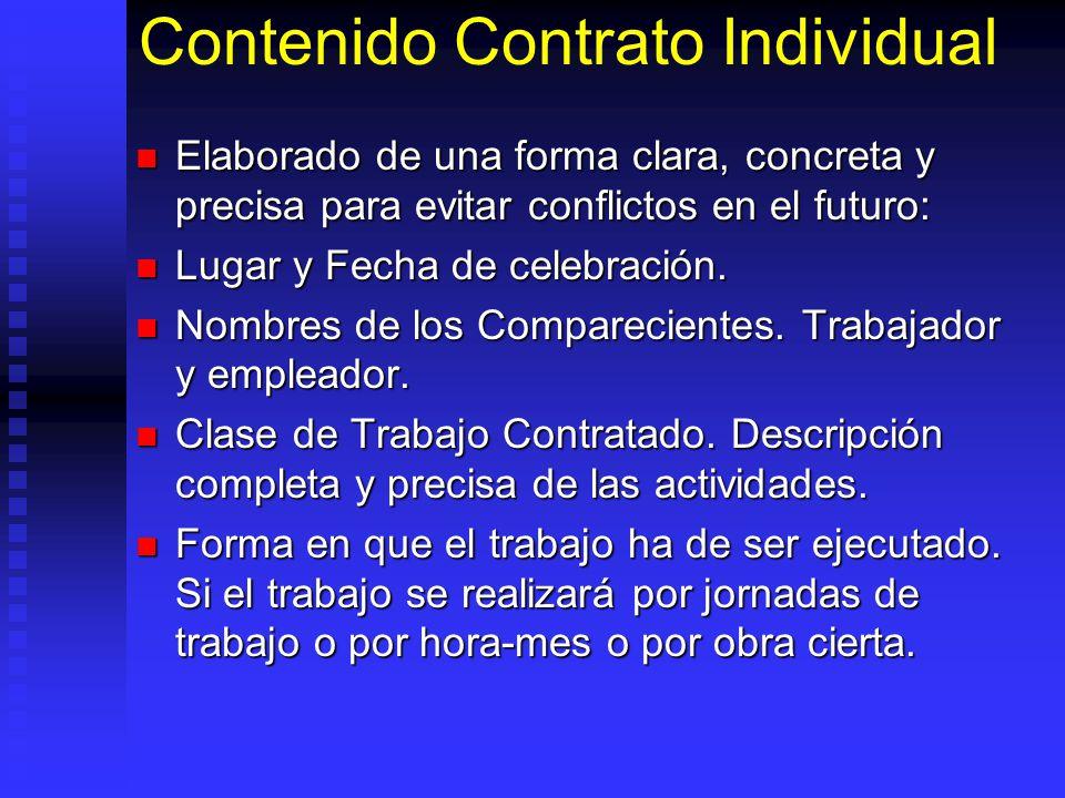 Contenido Contrato Individual Elaborado de una forma clara, concreta y precisa para evitar conflictos en el futuro: Elaborado de una forma clara, conc
