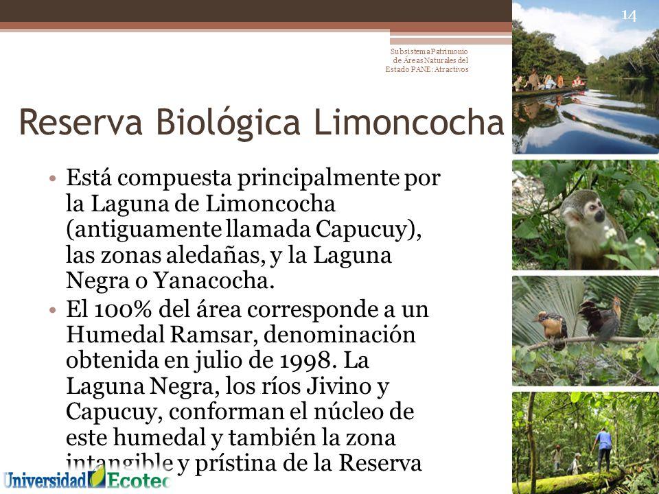 Reserva Biológica Limoncocha Está compuesta principalmente por la Laguna de Limoncocha (antiguamente llamada Capucuy), las zonas aledañas, y la Laguna