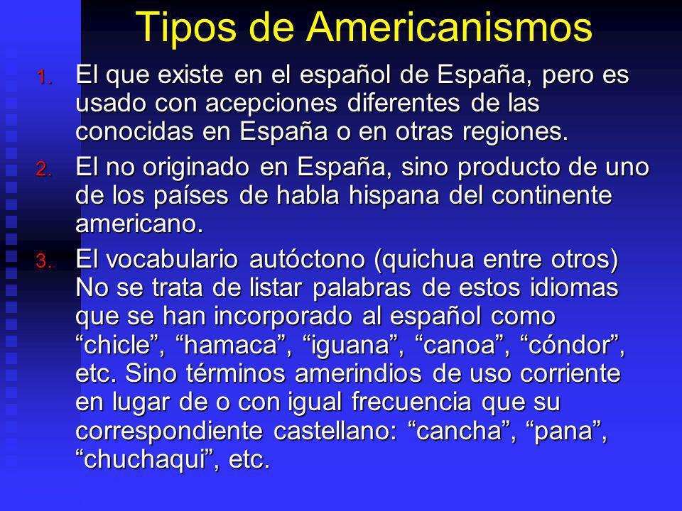 Tipos de Americanismos 1.