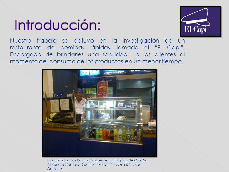 Nuestro trabajo se obtuvo en la investigación de un restaurante de comidas rápidas llamado el El Capi. Encargado de brindarles una facilidad a los cli
