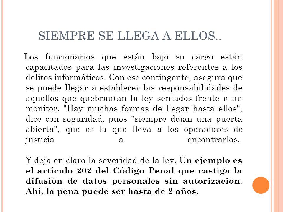 INFORMACION OBTENIDA DE: http://www.hoy.com.ec/noticias-ecuador/solo-1-de- cada-600-delitos-informaticos-se-denuncia- 584518.html 26/JUNIO/2013
