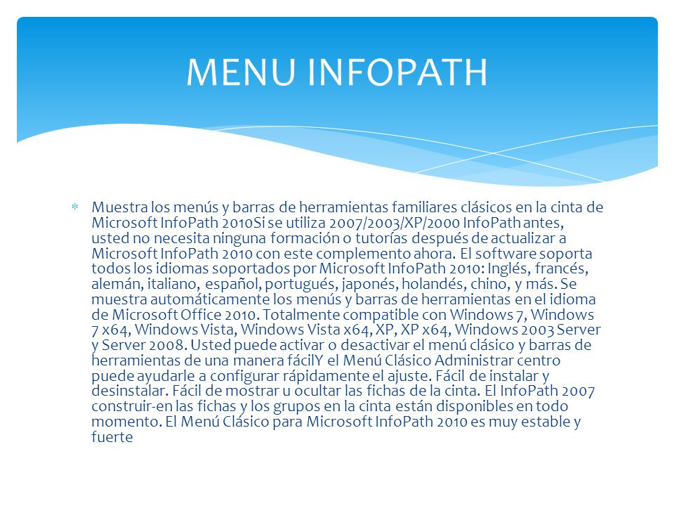 Muestra los menús y barras de herramientas familiares clásicos en la cinta de Microsoft InfoPath 2010Si se utiliza 2007/2003/XP/2000 InfoPath antes, u