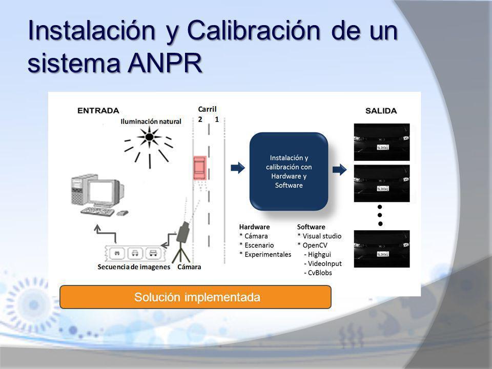 Datos del catálogo de la cámara Datos del escenario Datos experimentales Calibración del sistema de adquisición de imágenes: Calibración con Hardware
