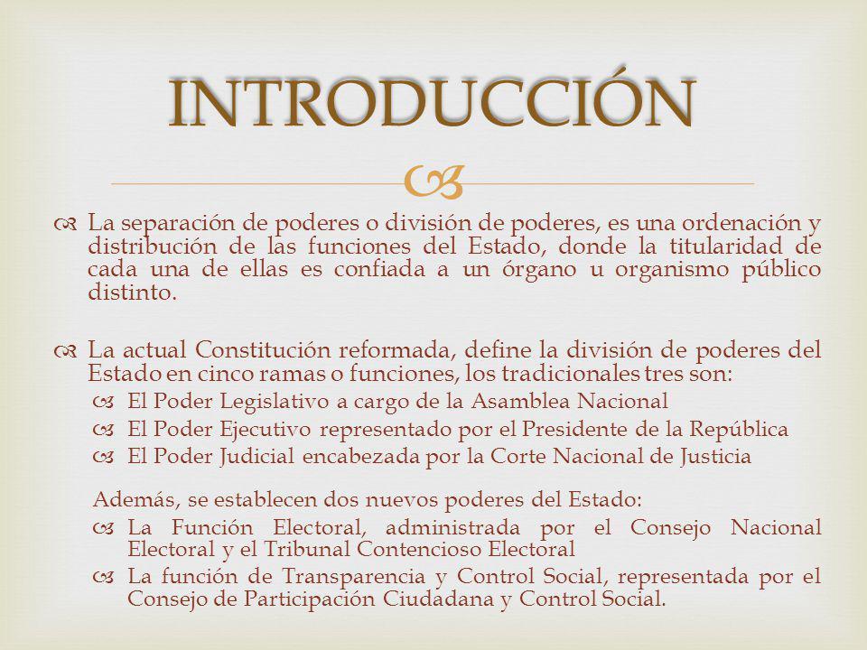 La separación de poderes o división de poderes, es una ordenación y distribución de las funciones del Estado, donde la titularidad de cada una de ellas es confiada a un órgano u organismo público distinto.