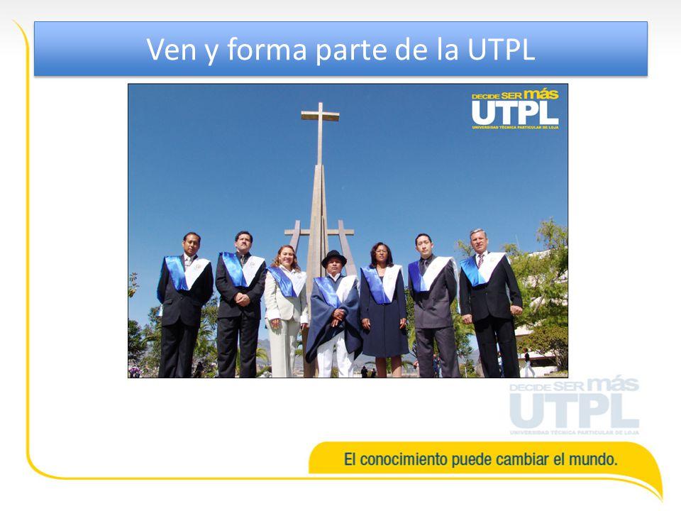 Ven y forma parte de la UTPL