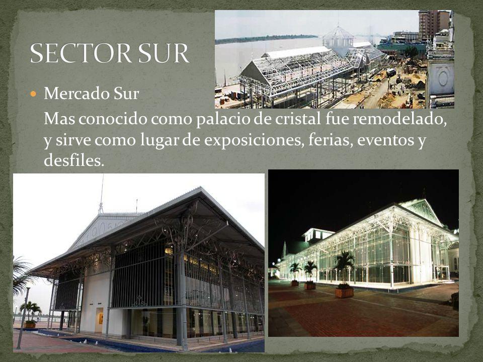 Mercado Sur Mas conocido como palacio de cristal fue remodelado, y sirve como lugar de exposiciones, ferias, eventos y desfiles.