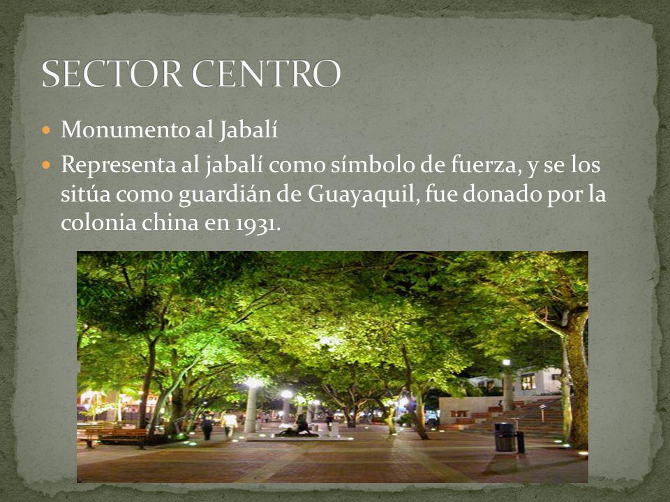 Monumento al Jabalí Representa al jabalí como símbolo de fuerza, y se los sitúa como guardián de Guayaquil, fue donado por la colonia china en 1931.