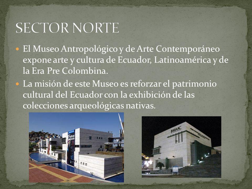 El Museo Antropológico y de Arte Contemporáneo expone arte y cultura de Ecuador, Latinoamérica y de la Era Pre Colombina. La misión de este Museo es r