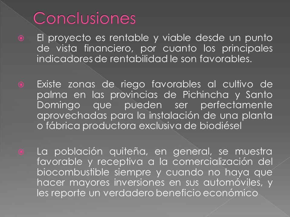 El proyecto es rentable y viable desde un punto de vista financiero, por cuanto los principales indicadores de rentabilidad le son favorables. Existe