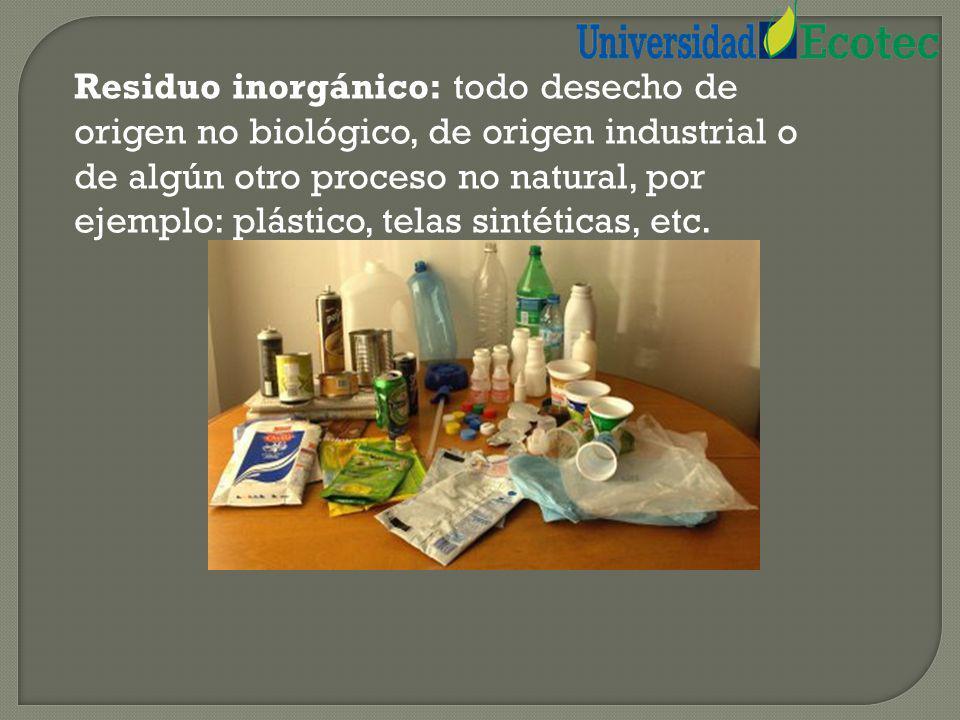 CLASIFICACIÓN DE LOS RESIDUOS La basura la podemos clasificar según su composición: Residuo orgánico: todo desecho de origen biológico, que alguna vez