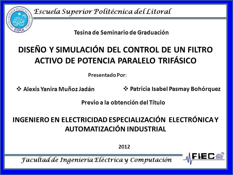 Escuela Superior Politécnica del Litoral Facultad de Ingeniería Eléctrica y Computación Tesina de Seminario de Graduación DISEÑO Y SIMULACIÓN DEL CONT
