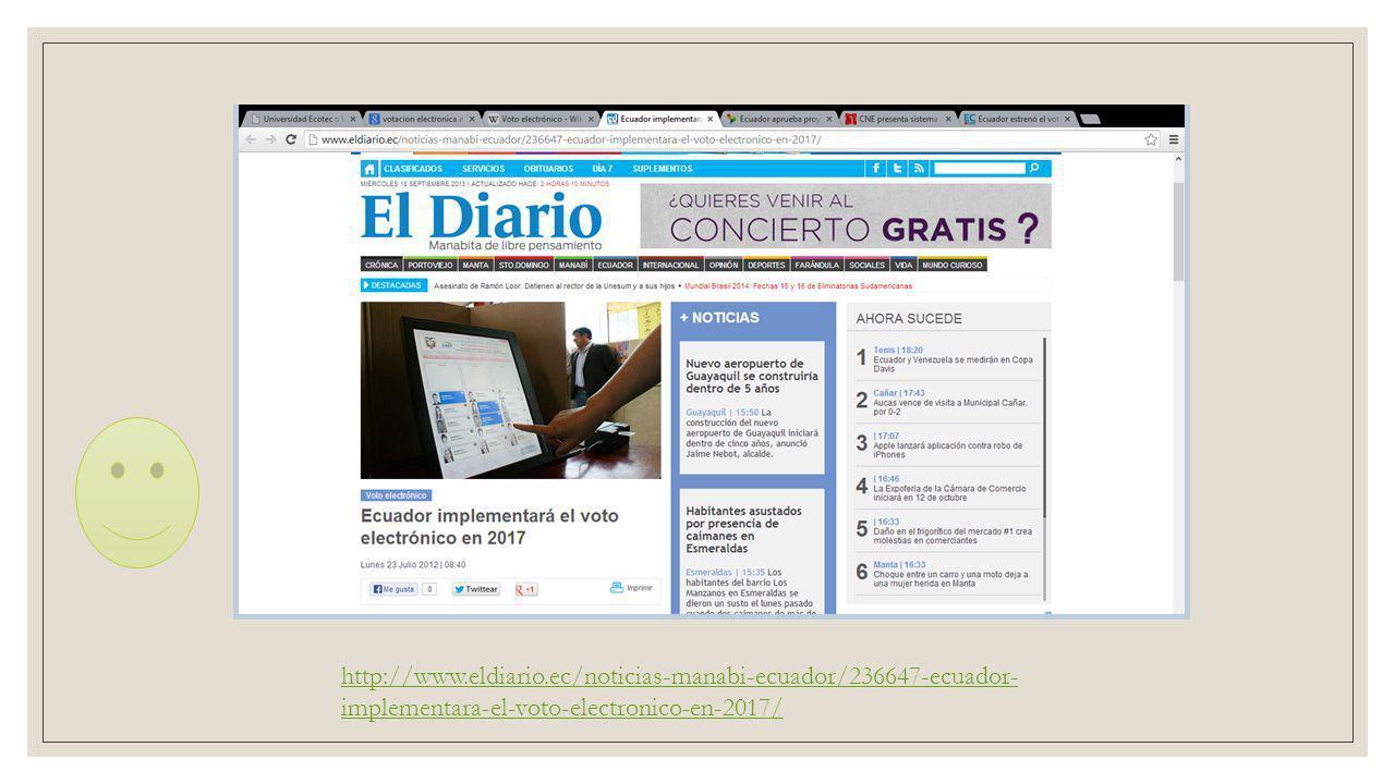 http://www.eldiario.ec/noticias-manabi-ecuador/236647-ecuador- implementara-el-voto-electronico-en-2017/