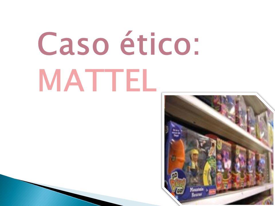 Caso ético: MATTEL