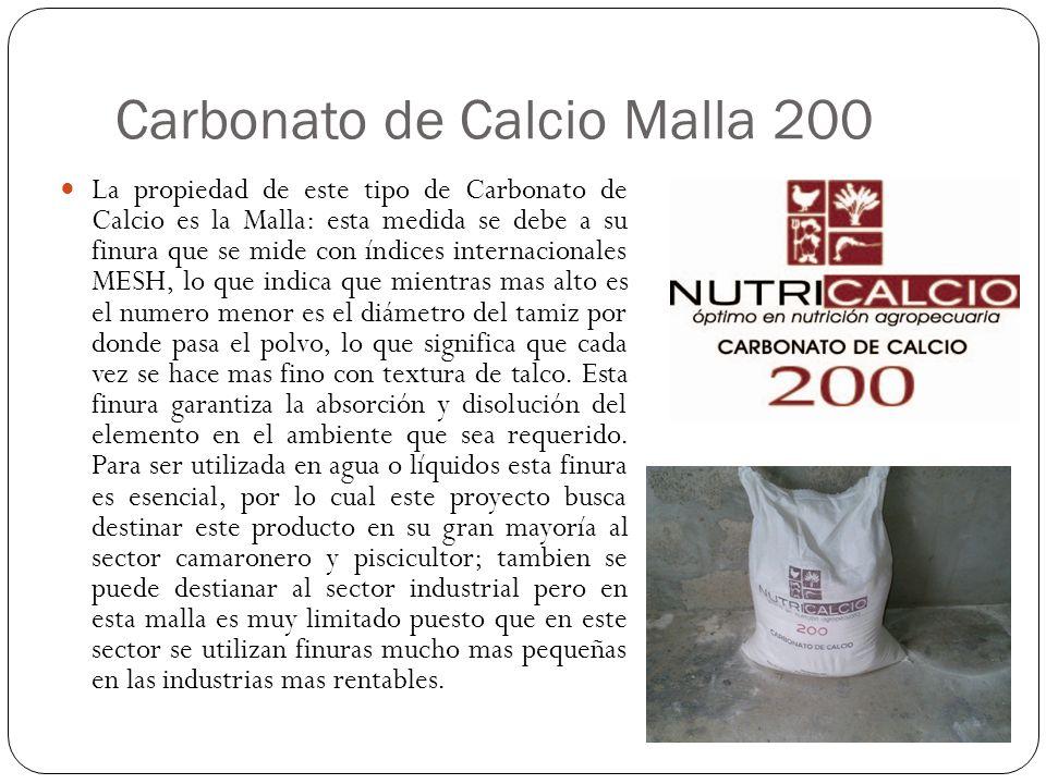 Carbonato de Calcio Malla 200 La propiedad de este tipo de Carbonato de Calcio es la Malla: esta medida se debe a su finura que se mide con índices in