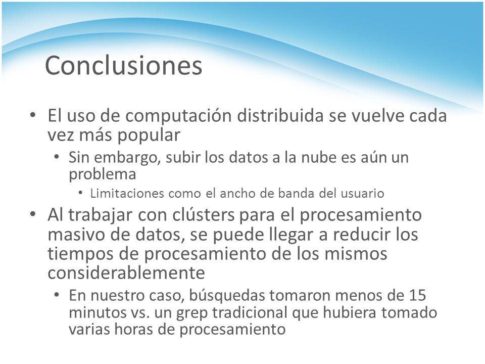 Conclusiones El uso de computación distribuida se vuelve cada vez más popular Sin embargo, subir los datos a la nube es aún un problema Limitaciones c