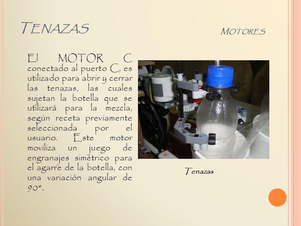 El MOTOR C conectado al puerto C, es utilizado para abrir y cerrar las tenazas, las cuales sujetan la botella que se utilizará para la mezcla, según r