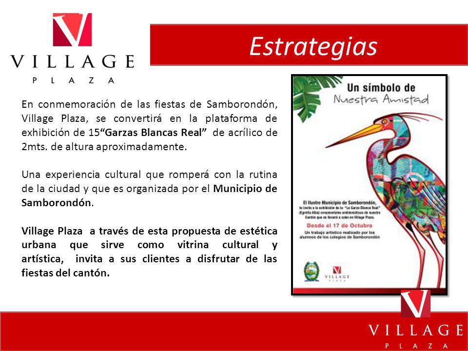 Estrategias En conmemoración de las fiestas de Samborondón, Village Plaza, se convertirá en la plataforma de exhibición de 15Garzas Blancas Real de ac