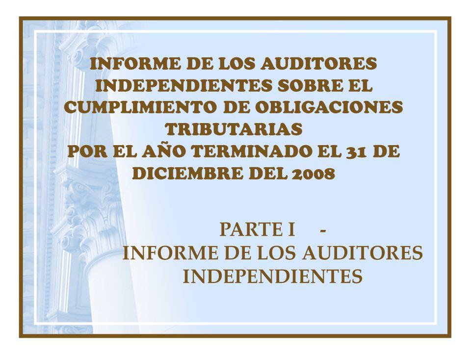 INFORME DE LOS AUDITORES INDEPENDIENTES SOBRE EL CUMPLIMIENTO DE OBLIGACIONES TRIBUTARIAS POR EL AÑO TERMINADO EL 31 DE DICIEMBRE DEL 2008 PARTE I - I